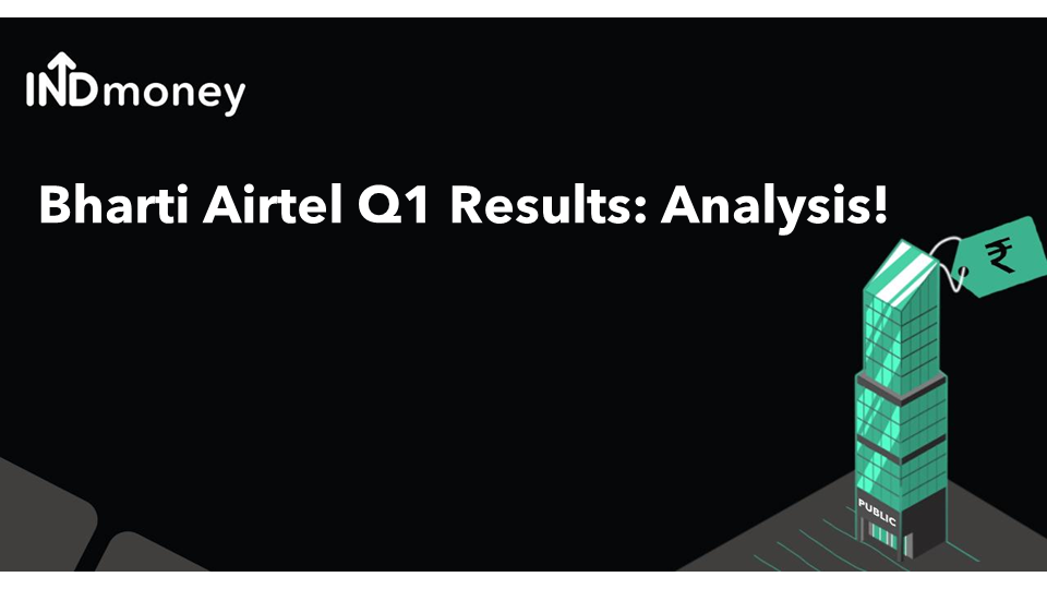 Bharti Airtel Results: Bharti Airtel Q1 Results (2021) News, Earnings & More