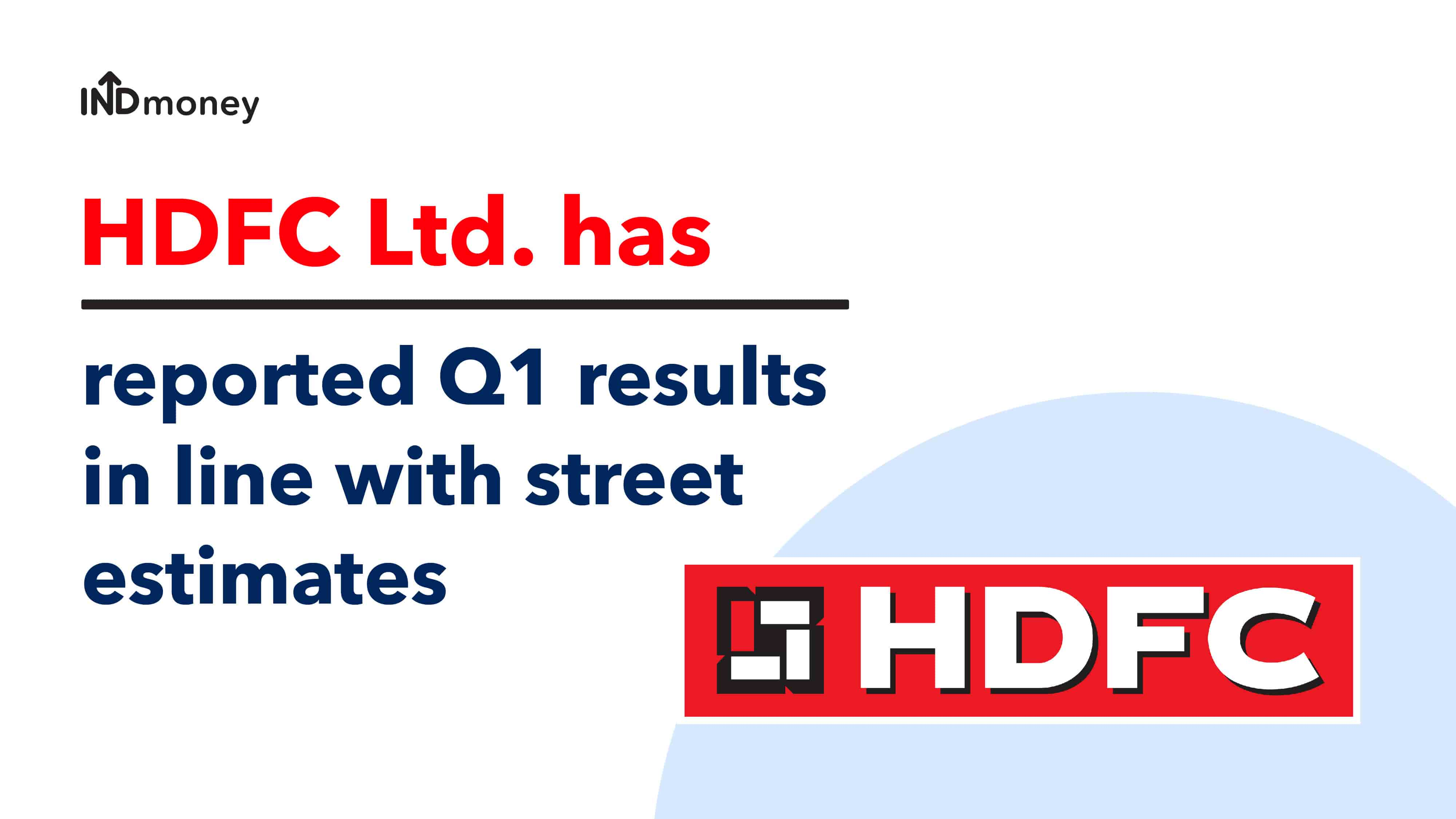 HDFC Results: HDFC Ltd Quarterly Results (Q1:2021), Earnings, News & More