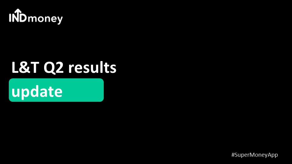 L&T Q2 results update