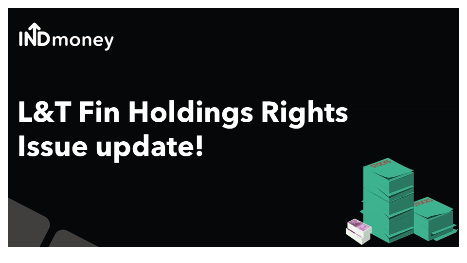 L&T Finance Holdings Rights Issue opens on Feb 1st!