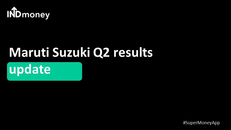 Maruti Suzuki Q2 results update!