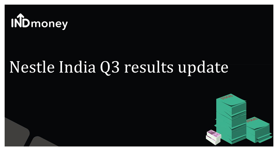 Nestle India Q3 Results Update