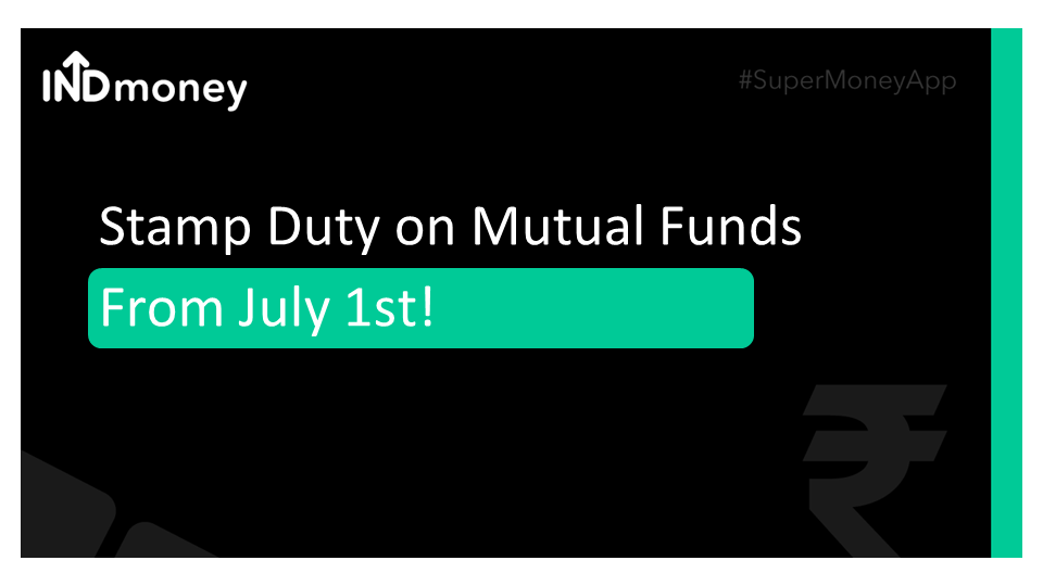Stamp Duty on Mutual Funds from July 1
