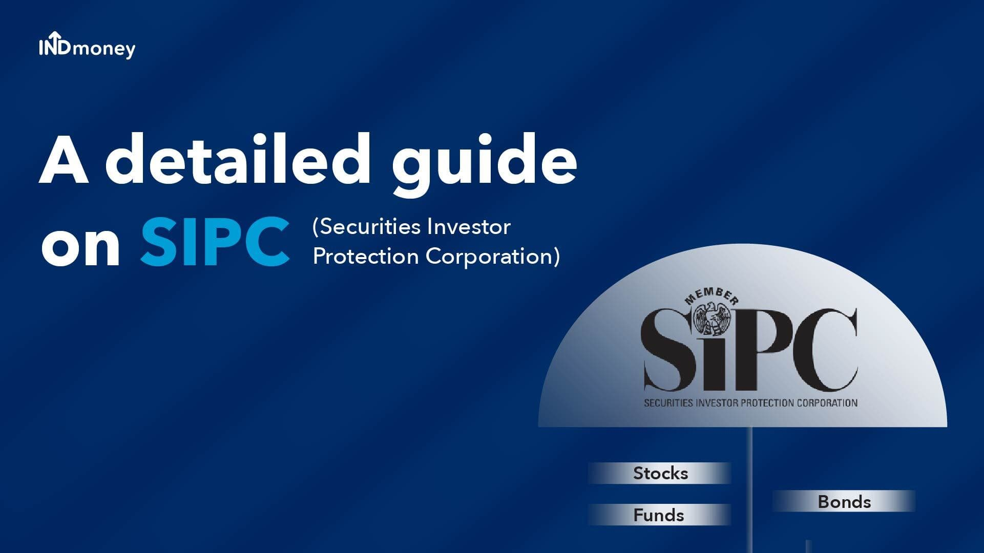 SIPC: Securities Investor Protection Corporation Definition, Functions & More