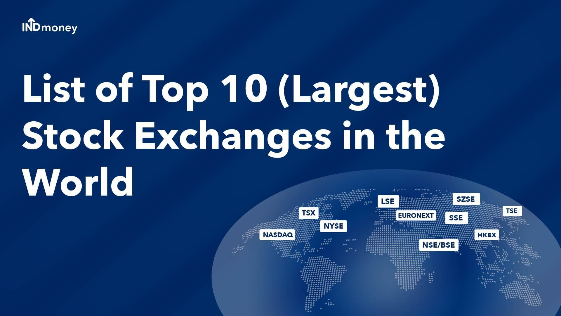 Top 10 (Biggest/Largest) Stock Exchanges in the World  List (2021)