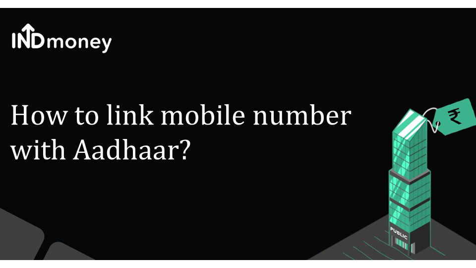 How to link mobile number with Aadhaar?