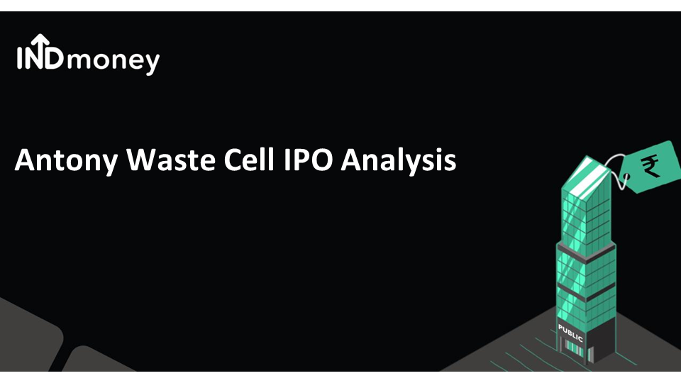 Antony Waste Handling Cell IPO open now!