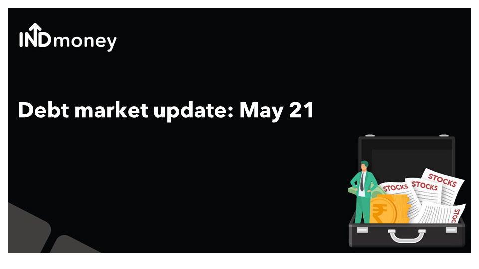 How did the global debt market behave in May-21?