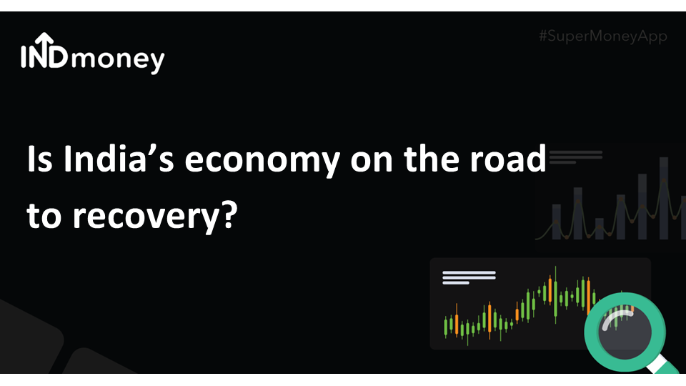 Is India's economy on the road to recovery?