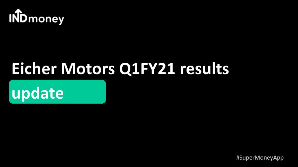 Eicher Motors Q1 results update!