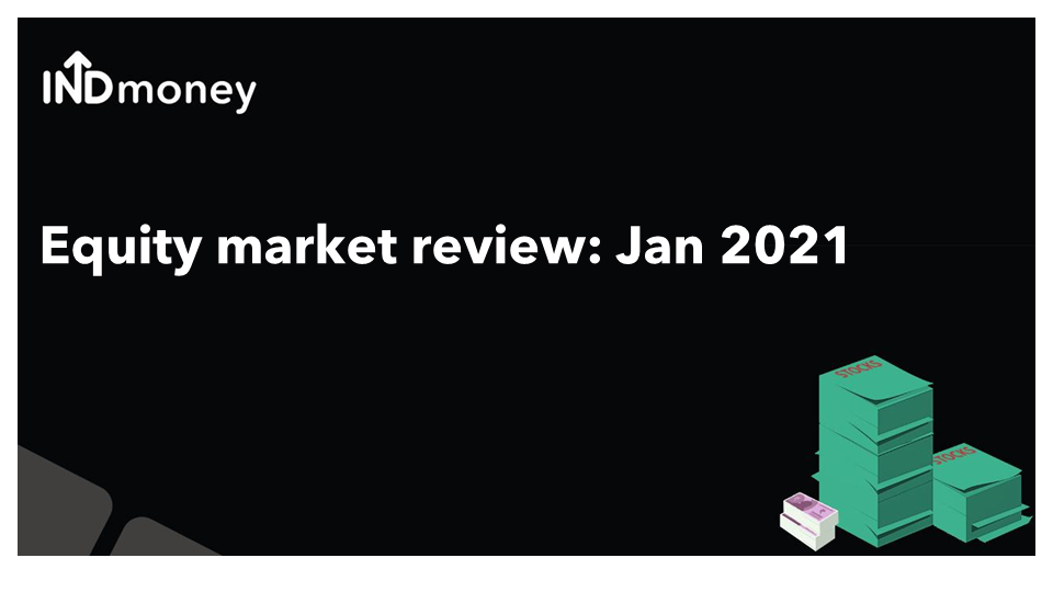 Equity market review: January 2021