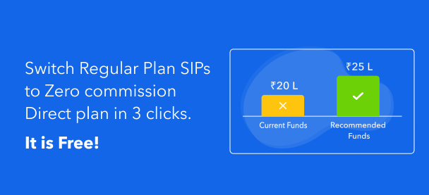 Switch your SIPs to Zero commission Direct Funds!