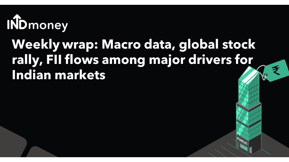 Macro data, global stock rally, FII flows among major drivers for Indian markets this week