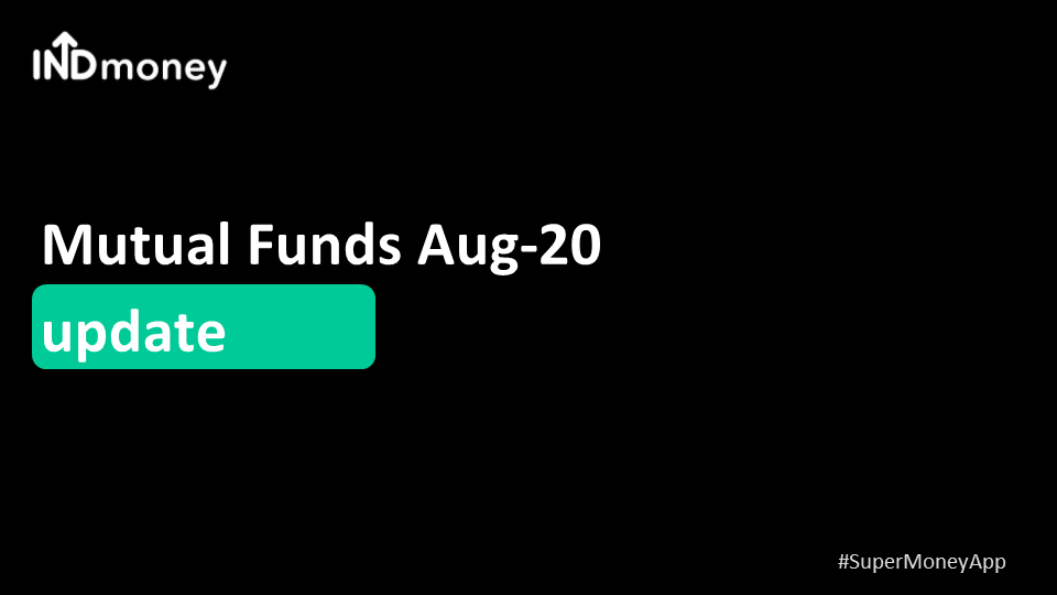 Mutual fund flows in Aug-20 update!