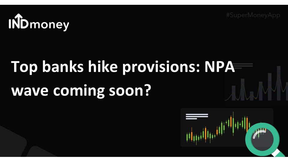 Top banks hike provisions