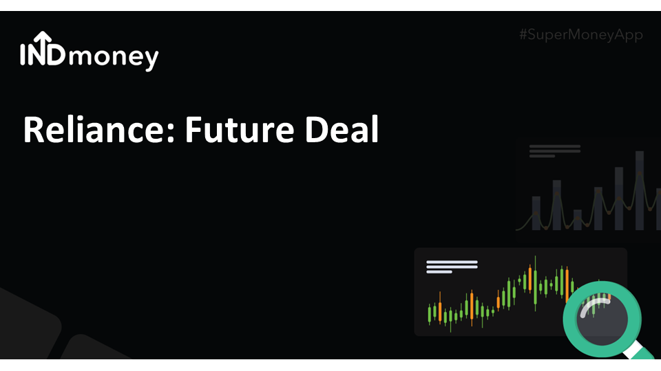 Reliance- Future Group deal announced!