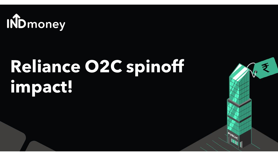 Reliance Industries O2C spinoff impact!