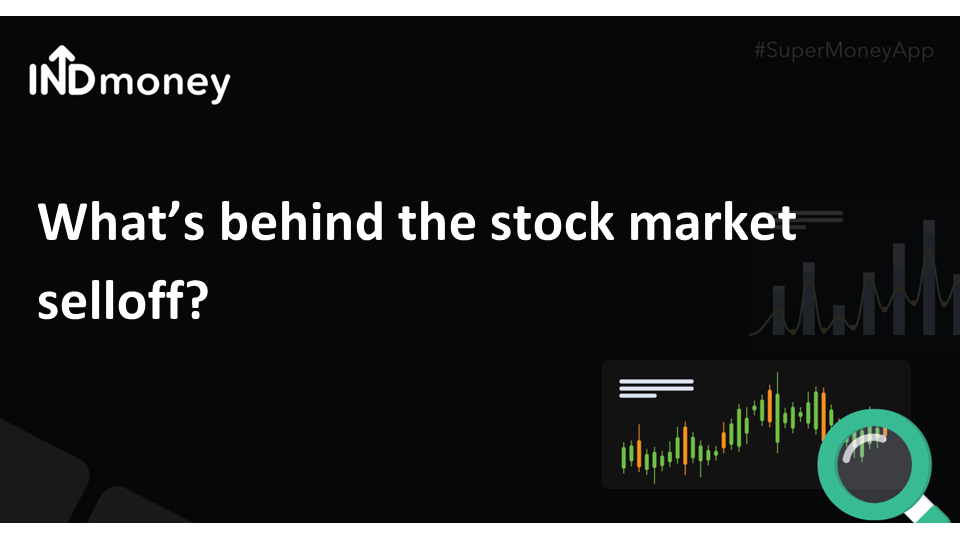 What's behind the stock market sell-off?