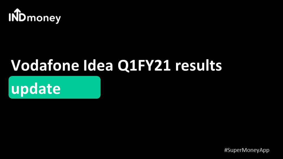 Vodafone Idea Announces Q1 results!