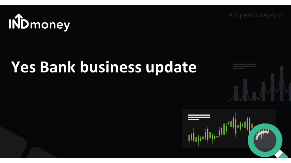 Yes Bank business update!