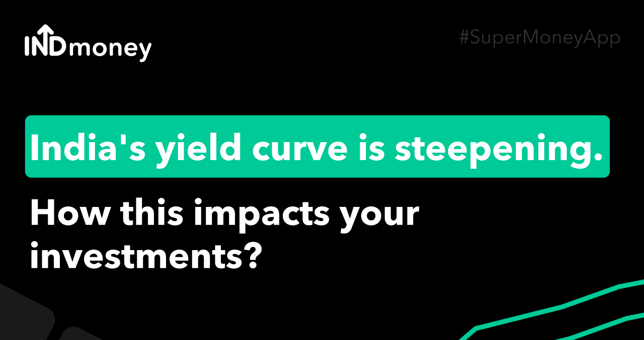 India's yield curve is steepening